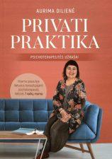 Privati praktika: psichoterapeutės užrašai